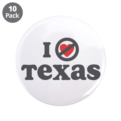 "Don't Heart Texas 3.5"" Button (10 pack)"