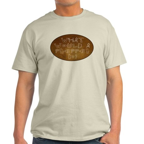 What Would A Prepper Do Light T-Shirt