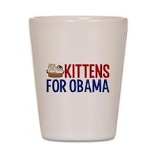 Kittens for Obama Shot Glass