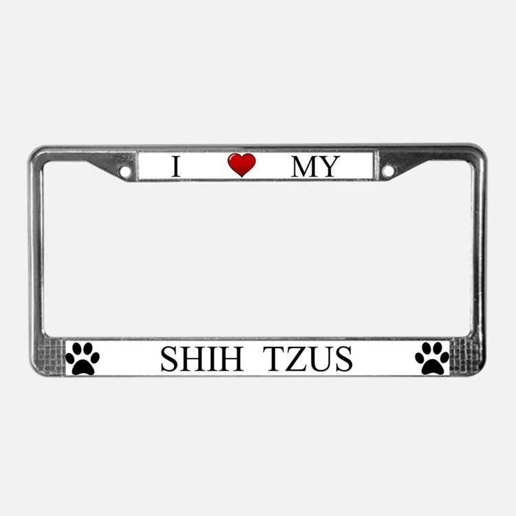 White I Love My Shih Tzus License Plate Frame