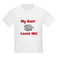 My Aunt Loves Me! w/elephant Kids T-Shirt