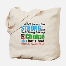I didnt Know How Strong I am Tote Bag