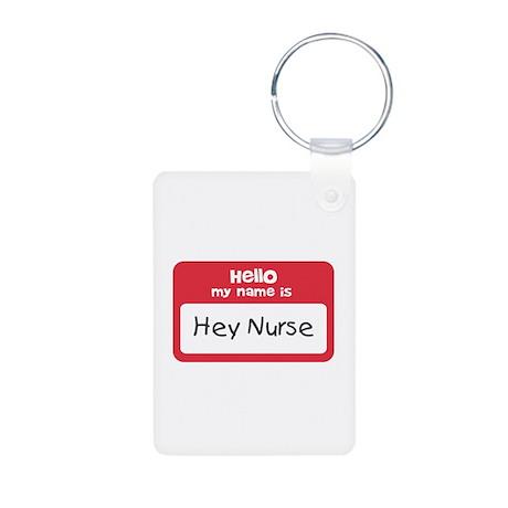 Hey Nurse Aluminum Photo Keychain