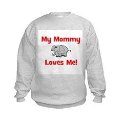 My Mommy Loves Me! w/elephant Sweatshirt