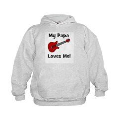 My Papa Loves Me! w/guitar Hoodie