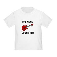 My Nana Loves Me! w/guitar T