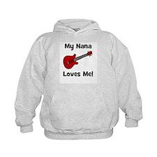 My Nana Loves Me! w/guitar Hoodie