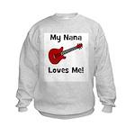 My Nana Loves Me! w/guitar Kids Sweatshirt