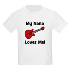 My Nana Loves Me! w/guitar Kids T-Shirt