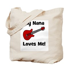 My Nana Loves Me! w/guitar Tote Bag