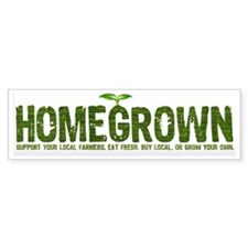 """Homegrown"" Bumper Car Sticker"