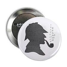 "Sherlock Holmes - 2.25"" Button"