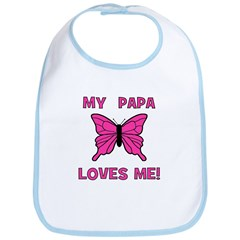 My Papa Loves Me! w/butterfly Bib