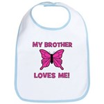 My Brother Loves Me! w/butter Bib