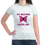 My Brother Loves Me! w/butter Jr. Ringer T-Shirt