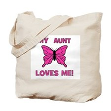 My Aunt Loves Me! w/butterfly Tote Bag