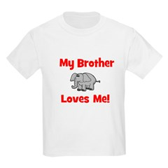 My Brother Loves Me! w/elepha Kids T-Shirt