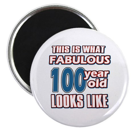 """Cool 100 year old birthday designs 2.25"""" Magnet (1"""