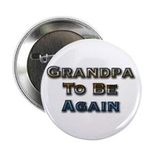Grandpa To Be Again Button