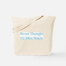 Miss Nixon Tote Bag