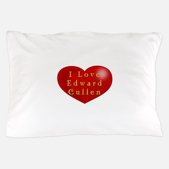 I Love Edward Cullen Pillow Case