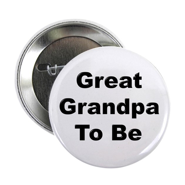 Great Grandpa To Be Button By Jodeesgiftshop