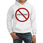 No Bullying Hooded Sweatshirt