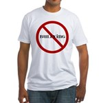 No Bullying Fitted T-Shirt