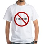 No Bullying White T-Shirt