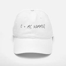 e = mc hammer Baseball Baseball Cap