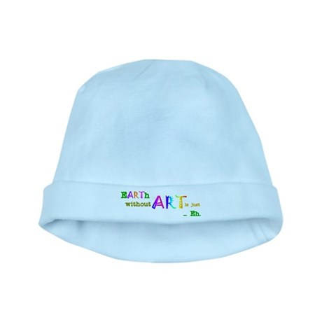 EarthWithoutArt Baby Hat