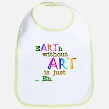 Earth Without Art Bib