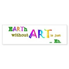 Earth Without Art Car Sticker