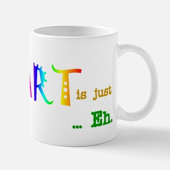 EarthWithoutArt Mug