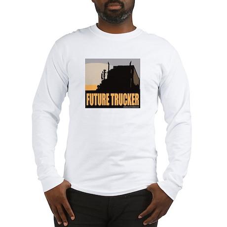 FUTURE TRUCKER Long Sleeve T-Shirt