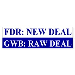 GWB: Raw Deal Bumper Bumper Sticker