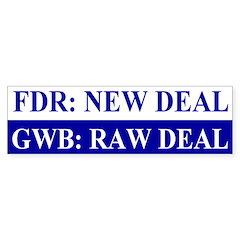 GWB: Raw Deal Bumper Bumper Sticker