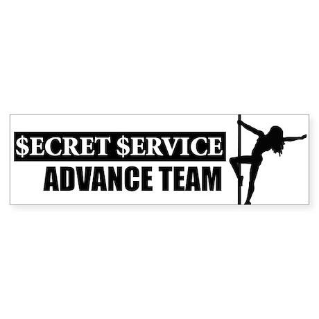 Secret Service Advance Team - Bumper Sticker