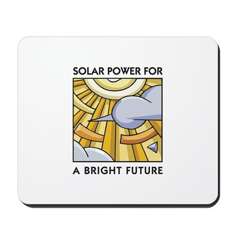 Solar Power for a Bright Future Mousepad
