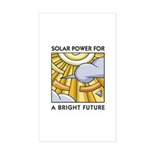 Solar Power for a Bright Future Sticker (Rectangul