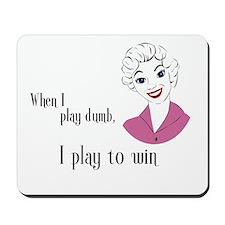 Playing Dumb Mousepad