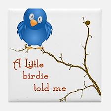A Little Birdie Tile Coaster