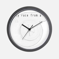 I Only Race from a Roll Wall Clock