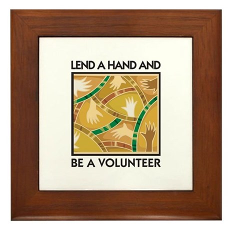 Lend a Hand and Be a Volunteer Framed Tile