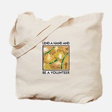 Lend a Hand and Be a Volunteer Tote Bag