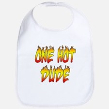 One Hot Dude Bib