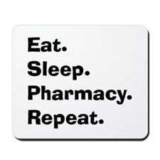 Pharmacist Humor Mousepad