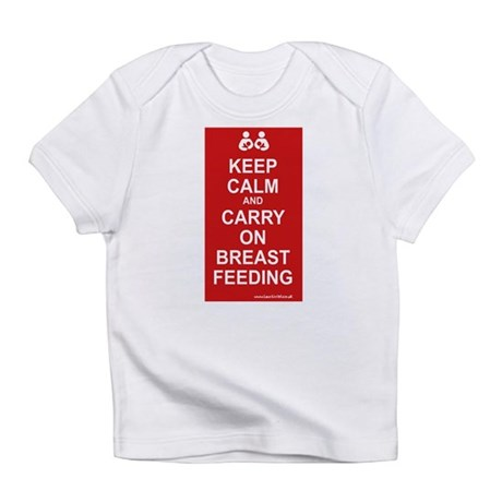 Keep Calm, Carry on Breastfee Infant T-Shirt
