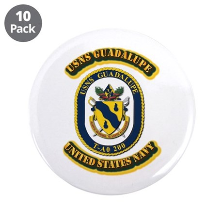 """US - NAVY - USNS Guadalupe (T-AO 200) 3.5"""" Button"""