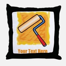 Paint Roller and text. Throw Pillow